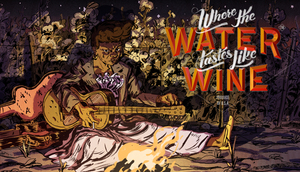 Cover for Where the Water Tastes Like Wine.