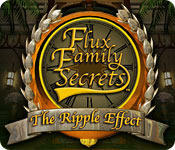 Cover for Flux Family Secrets: The Ripple Effect.