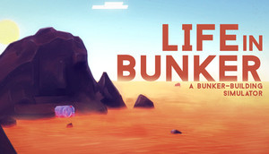 Cover for Life in Bunker.
