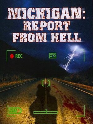 Cover for Michigan: Report from Hell.