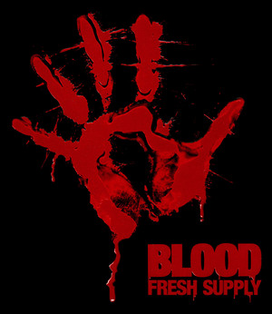 Cover for Blood: Fresh Supply.