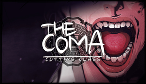 Cover for The Coma: Cutting Class.