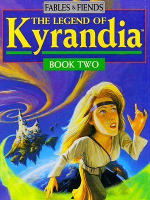 Cover for The Legend of Kyrandia, Book Two: The Hand of Fate.