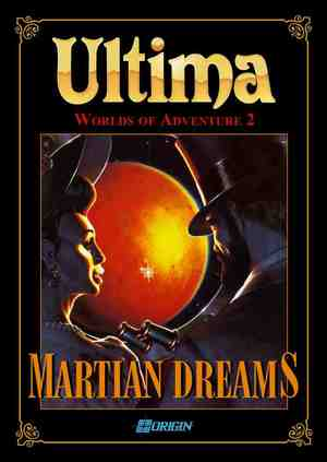 Cover for Ultima: Worlds of Adventure 2: Martian Dreams.