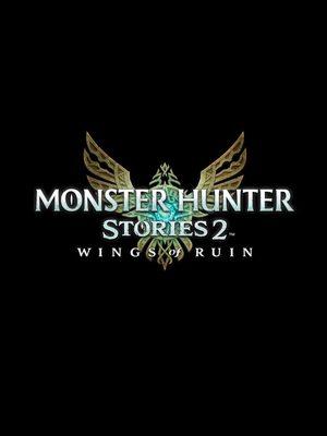 Cover for Monster Hunter Stories 2: Wings of Ruin.