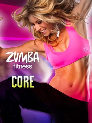 Cover for Zumba Fitness Core.