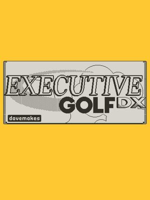 Cover for Executive Golf DX.
