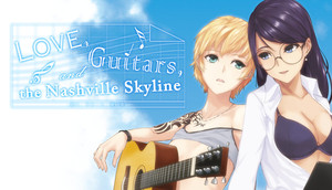 Cover for Love, Guitars, and the Nashville Skyline.