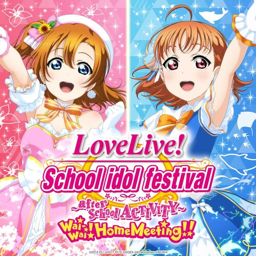 Cover for Love Live! School Idol Festival: After School Activity Wai-Wai! Home Meeting!!.