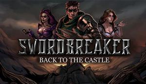 Cover for Swordbreaker: Back to The Castle.