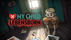 Cover for My Child: Lebensborn.