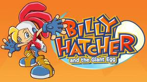 Cover for Billy Hatcher and the Giant Egg.