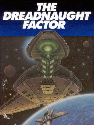 Cover for The Dreadnaught Factor.