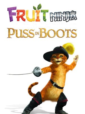 Cover for Fruit Ninja: Puss in Boots.