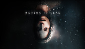 Cover for Martha is Dead.