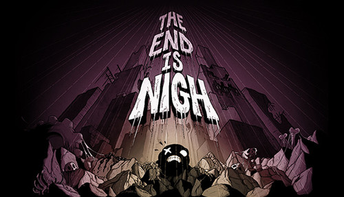 Cover for The End Is Nigh.