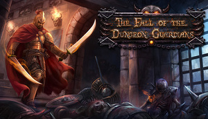 Cover for The Fall of the Dungeon Guardians.