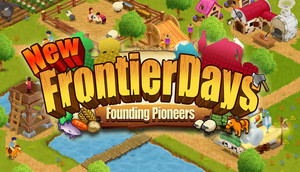 Cover for New Frontier Days: Founding Pioneers.