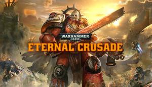 Cover for Warhammer 40,000: Eternal Crusade.