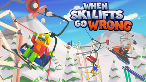 Cover for When Ski Lifts Go Wrong.