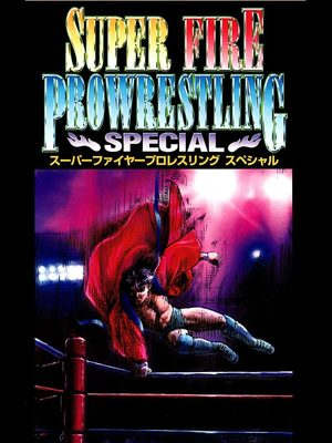 Cover for Super Fire Pro Wrestling Special.