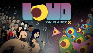 Cover for LOUD on Planet X.