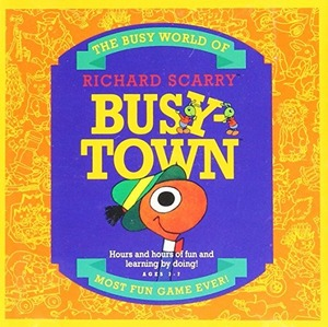 Cover for Richard Scarry's Busytown.