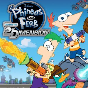 Cover for Phineas and Ferb: Across the 2nd Dimension.