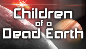 Cover for Children of a Dead Earth.