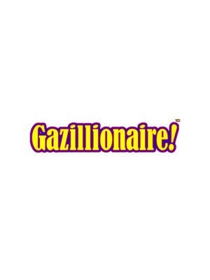 Cover for Gazillionaire.