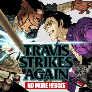 Cover for Travis Strikes Again: No More Heroes.
