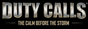 Cover for Duty Calls: The Calm Before the Storm.