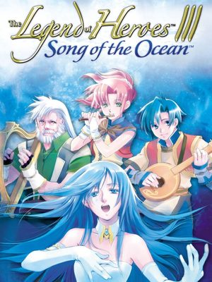 Cover for The Legend of Heroes III: Song of the Ocean.
