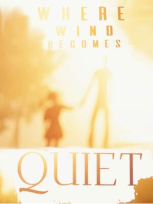 Cover for Where Wind Becomes Quiet.
