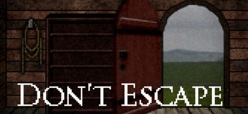Cover for Don't Escape.