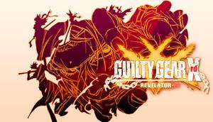 Cover for GUILTY GEAR Xrd -REVELATOR-.