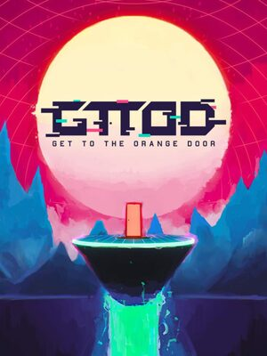 Cover for GTTOD: Get To The Orange Door.