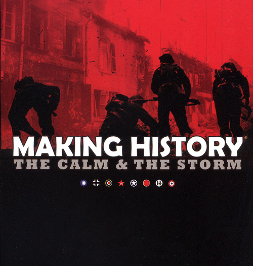 Cover for Making History: The Calm & The Storm.