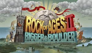 Cover for Rock of Ages II: Bigger & Boulder.