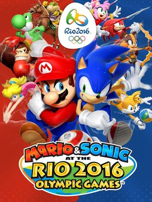 Cover for Mario & Sonic at the Rio 2016 Olympic Games.