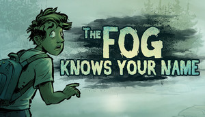 Cover for The Fog Knows Your Name.