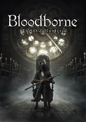 Cover for Bloodborne: The Old Hunters.