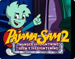 Cover for Pajama Sam 2: Thunder and Lightning Aren't so Frightening.