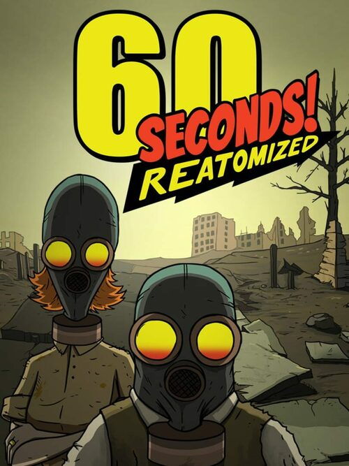 Cover for 60 Seconds! Reatomized.
