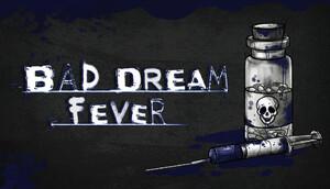 Cover for Bad Dream: Fever.