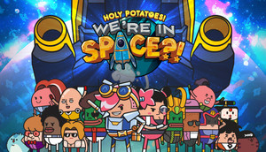 Cover for Holy Potatoes! We're in Space?!.