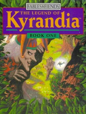 Cover for The Legend of Kyrandia, Book One.