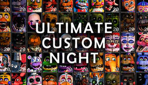 Cover for Ultimate Custom Night.