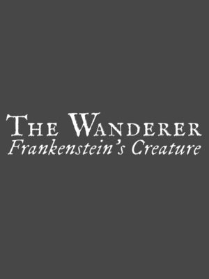 Cover for The Wanderer Frankenstein's Creature.