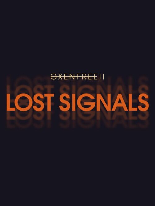 Cover for Oxenfree II: Lost Signals.